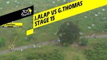 Alaphilippe VS Thomas - Étape 15 / Stage 15 - Tour de France 2019