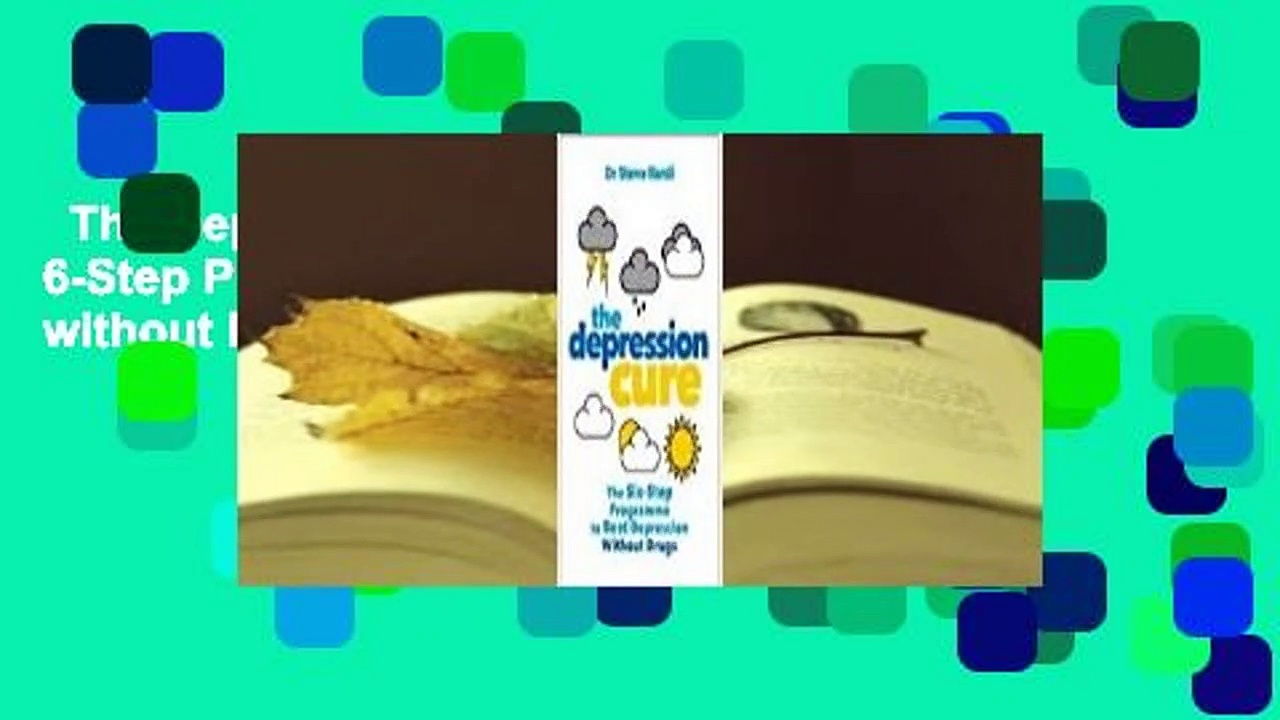 The Depression Cure: The 6-Step Program to Beat Depression without Drugs  Review