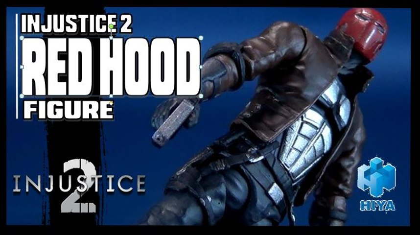 Hiya Toys Injustice 2 Red Hood Figure Review