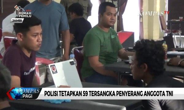 Polisi Tetapkan 59 Tersangka Penyerang Anggota TNI di Jambi