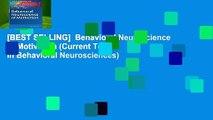 [BEST SELLING]  Behavioral Neuroscience of Motivation (Current Topics in Behavioral Neurosciences)