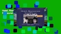 Hotel, Restaurant, and Travel Law (Hotel, Restaurant   Travel Law)