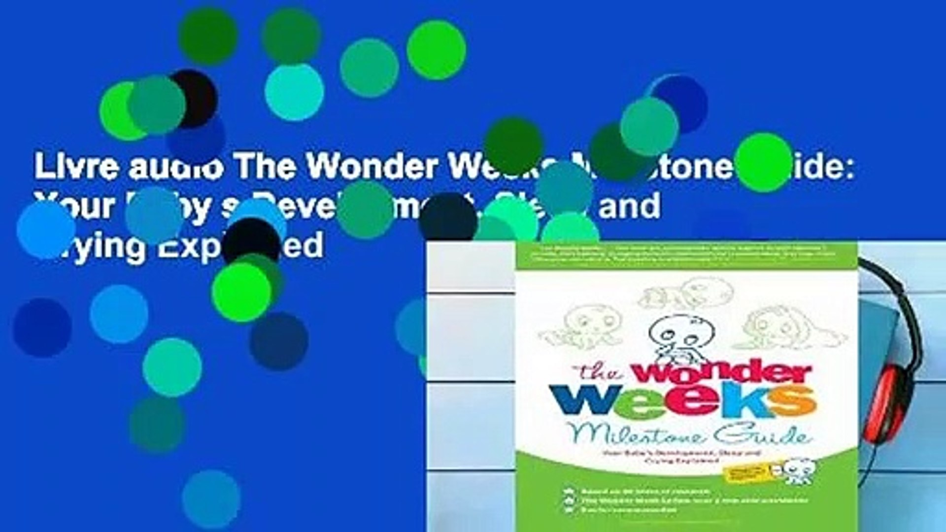 Livre Audio The Wonder Weeks Milestone Guide Your Baby S Development Sleep And Crying Explained