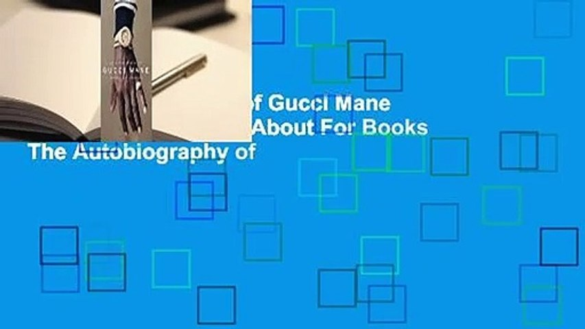 The Autobiography of Gucci Mane  Best Sellers Rank : #1About For Books  The Autobiography of