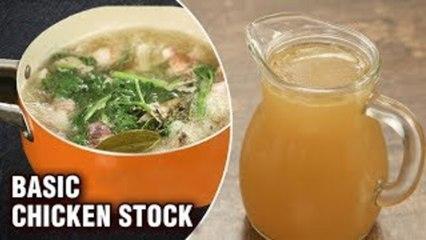 Basic Chicken Stock Recipe - How To Make Basic Chicken Stock - Basic Recipe - Monsoon Recipe - Varun