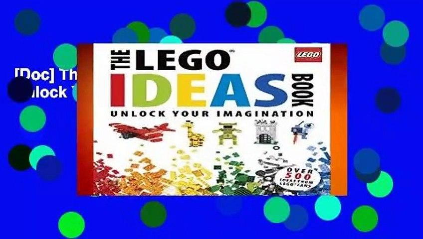 [Doc] The Lego Ideas Book: Unlock Your Imagination