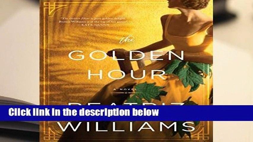 [Doc] THE GOLDEN HOUR: A Novel