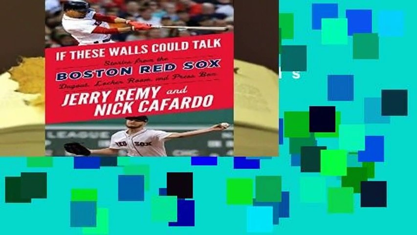 [FREE] If These Walls Could Talk: Boston Red Sox