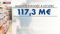 Concurrence : Bercy réclame 117 millions d'euros à E.Leclerc, une amende sans précédent