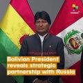 Evo Morales- Russia Guarantees Non-intervention By U.S.