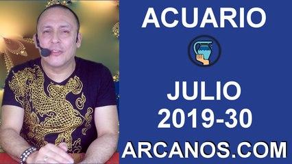 HOROSCOPO ACUARIO - Semana 2019-30 Del 21 al 27 de julio de 2019 - ARCANOS.COM