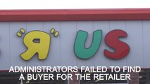 Toys R Us to shut all 100 UK stores