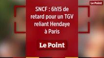 SNCF : 6h15 de retard pour un TGV reliant Hendaye à Paris