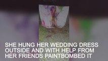 Woman celebrates divorce by paint-bombing her dream wedding dress