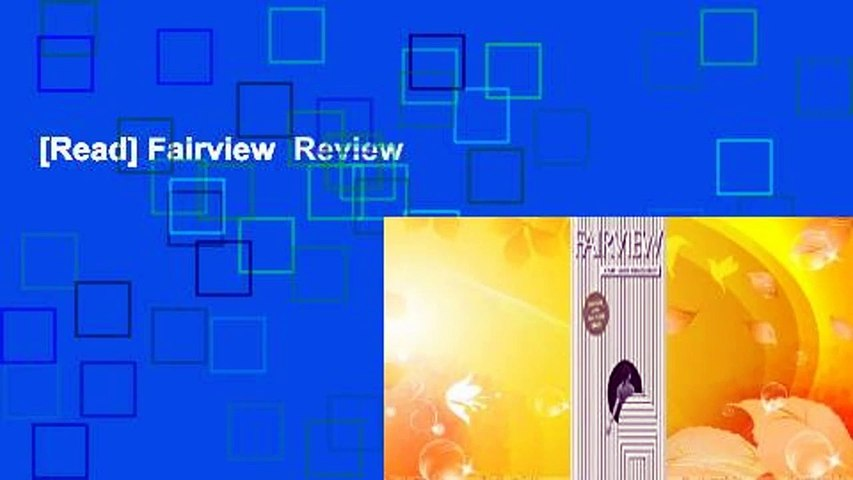 [Read] Fairview  Review