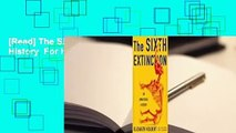 [Read] The Sixth Extinction: An Unnatural History  For Kindle