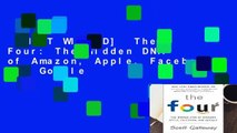 [MOST WISHED]  The Four: The Hidden DNA of Amazon, Apple, Facebook, and Google