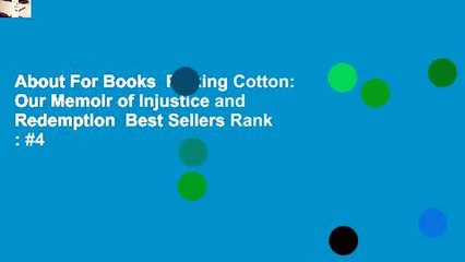About For BooksPicking Cotton: Our Memoir of Injustice and