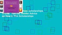 [READ] Medical School Scholarships, Grants   Awards: Insider Advice on How to Win Scholarships