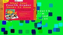[FREE] What Your Fourth Grader Needs to Know  Fundamentals of a Good Fourth-Grade Education (Core