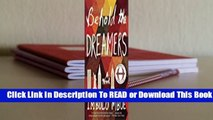 [Read] Behold the Dreamers  For Full