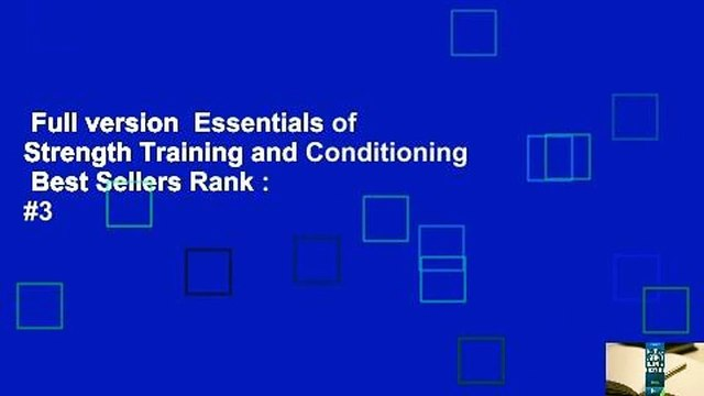 Full version  Essentials of Strength Training and Conditioning  Best Sellers Rank : #3