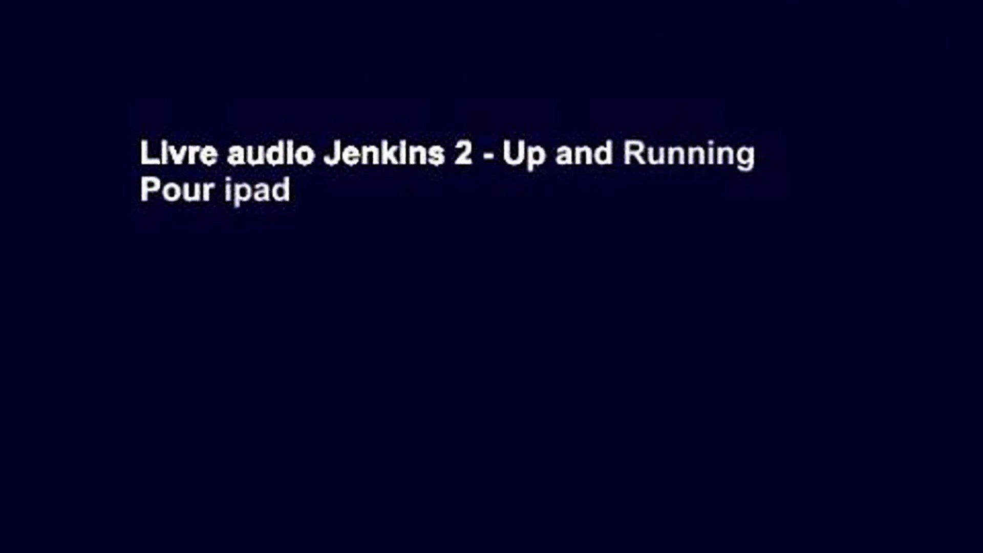 Livre Audio Jenkins 2 Up And Running Pour Ipad