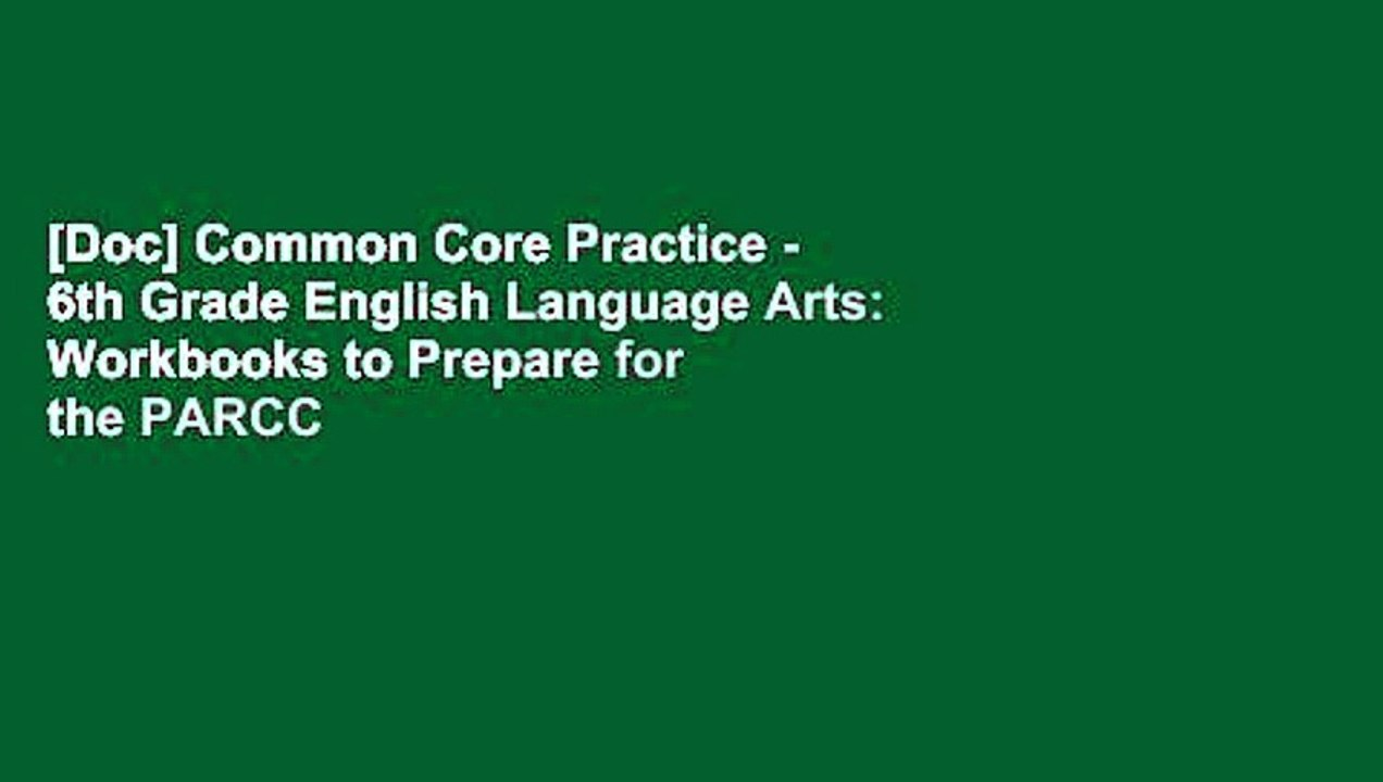 Doc] Common Core Practice - 6th Grade English Language Arts