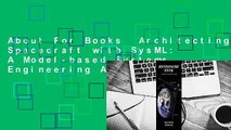 About For Books  Architecting Spacecraft with SysML: A Model-based Systems Engineering Approach