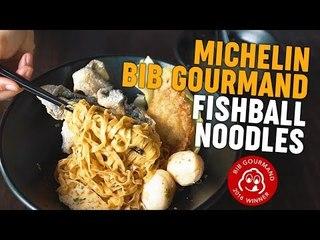 Michelin Bib Gourmand Fishball Noodles: The Fishball Story