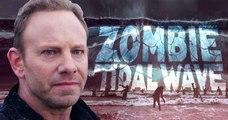 Zombie Tidal Wave - Official Trailer _- Horror Ian Ziering SYFY Sharknado 2019