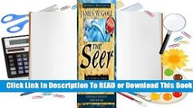 [Read] The Seer Expanded Edition: The Prophetic Power of Visions, Dreams and Open Heavens  For Trial