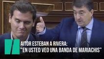 "Aitor Esteban a Rivera: ""Cuando le miro le imagino en una banda de mariachis"""