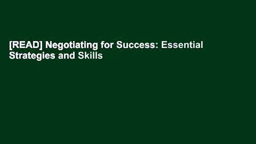 [READ] Negotiating for Success: Essential Strategies and Skills