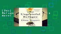 [Doc] The Ungrateful Refugee: What Immigrants Never Tell You