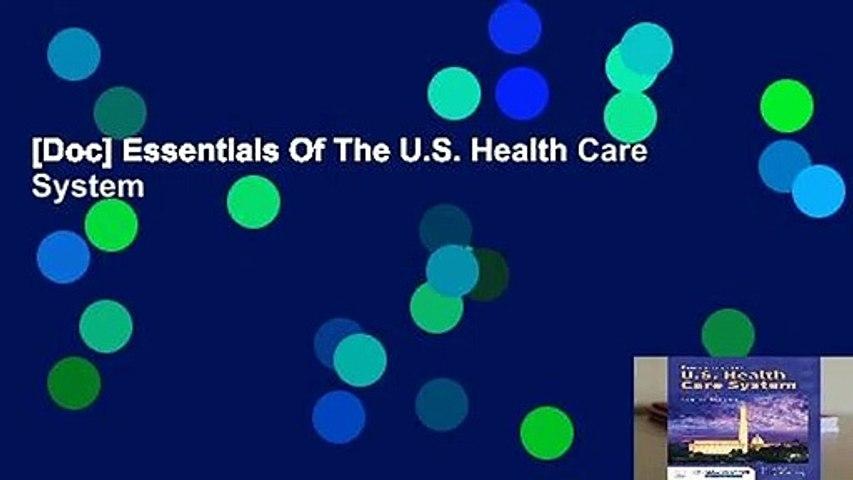 [Doc] Essentials Of The U.S. Health Care System