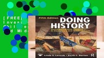 [FREE] Doing History: Investigating with Children in Elementary and Middle Schools
