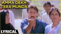 Amma Dekh Tera Munda Bigda Jaaye Lyrical | Stuntman | Jackie Shroff | Bali Brahmbhatt