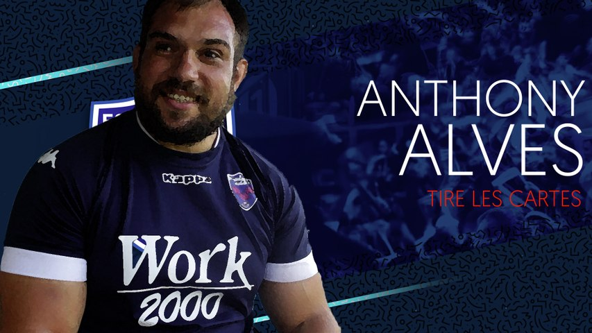 Rugby : Video - Anthony Alves tire les cartes