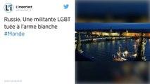 Russie : Une militante LGBT assassinée à l'arme blanche à Saint-Petersbourg