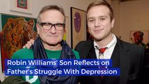 The Son Of Robin Williams Talks About Loss