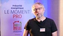 """Moment Pro Habiter Mieux  - Organiser les """"parcours de travaux"""" - Jacques MATELOT"""