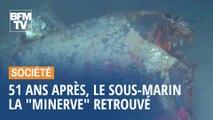 """Disparu il y a 51 ans, le sous-marin la """"Minerve"""" retrouvé au large de Toulon"""