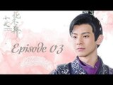 I Will Never Let You Go / Legend of Huabuo - Épisode 03 (VOSTFR)