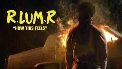 R.LUM.R - How This Feels