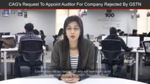 Goods and Services Tax Network Rejects CAG's Request To Appoint Auditor