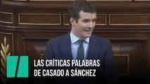 Las críticas palabras de Casado a Sánchez