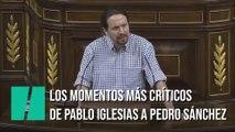 Los momentos más críticos de Pablo Iglesias a Pedro Sánchez
