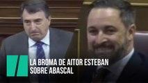 La broma de Aitor Esteban sobre Abascal