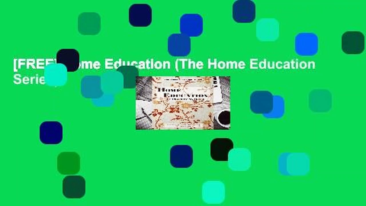 [FREE] Home Education (The Home Education Series)